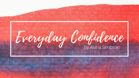 Everyday Confidence: The new alanasimpson.com